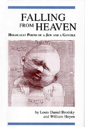 Falling from Heaven: Holocaust Poems of a Jew and a Gentile, by ...